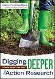 Digging Deeper Into Action Research: A Teacher Inquirer's Field Guide (With DVD)