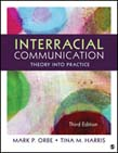 Interracial Communication: Theory Into Practice 3ed