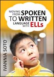 Moving From Spoken to Written Language With ELLs