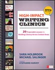 High-Impact Writing Clinics: 20 Projectable Lessons for Building Literacy Across Content Areas (With DVD)