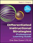 Differentiated Instructional Strategies Professional Learning Guide: One Size Doesn't Fit All 3ed