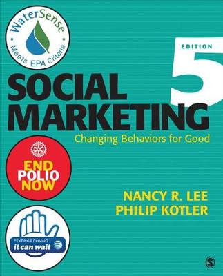 Social Marketing: Changing Behaviors for Good 5ed