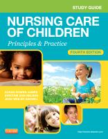 Study Guide for Nursing Care of Children 4e