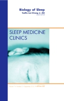 Biology of SleeP Vol 7-3 An Issue of Sleep Medicine Clinics