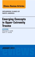 Emerging Concepts in Upper Extremity Trauma Vol 44-1