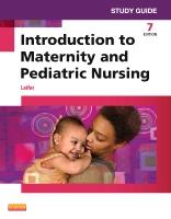 Study Guide Introduction Maternity Paediatric Nursing 7e