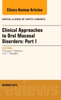 Clinical Approaches to Oral Mucosal Disorders Part I V57-4