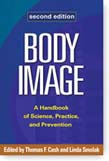 Body Image: A Handbook of Science, Practice, and Prevention 2ed