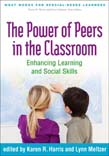 Power of Peers in the Classroom: Enhancing Learning and Social Skills