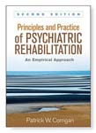 Principles and Practice of Psychiatric Rehabilitation: An Empirical Approach 2ed