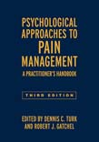 Psychological Approaches to Pain Management: A Practitioner's Handbook 3ed