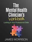 Mental Health Clinician's Workbook: Locking In Your Professional Skills
