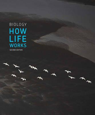 Biology How Life Works 2e
