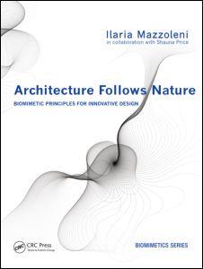 Architecture Follows Nature-Biomimetic Principles for Innovative Design