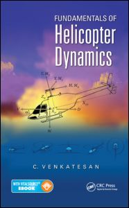 Fundamentals of Helicopter Dynamics