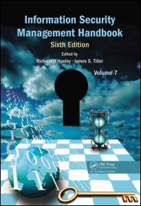 Information Security Management Handbook, Volume 7