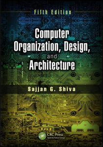 Computer Organization, Design, and Architecture, Fifth Edition