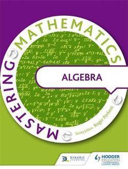 Mastering Mathematics - Algebra