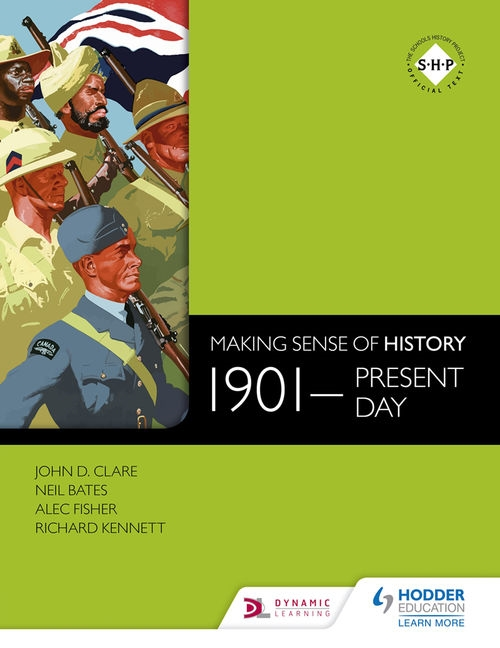 Making Sense of History: 1901 - Present Day