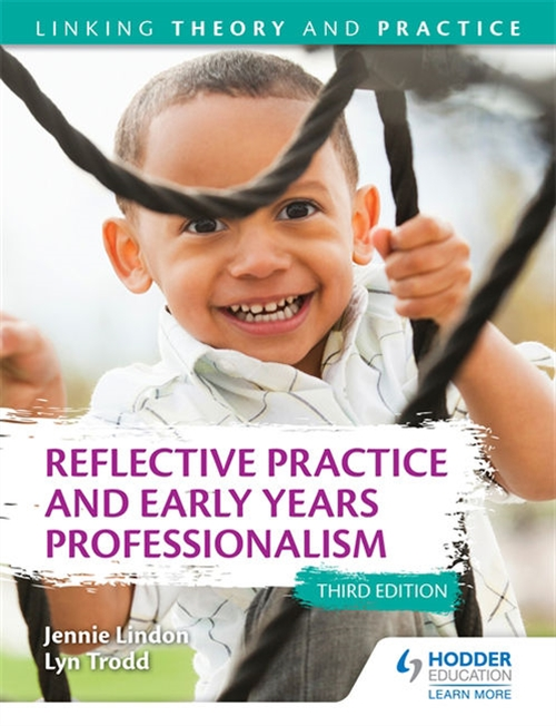 Reflective Practice and Early Years Professionalism