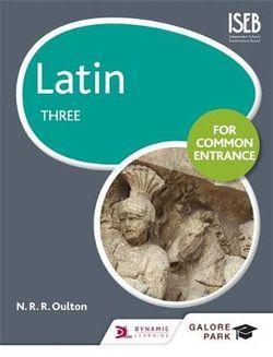 Latin for Common Entrance Three