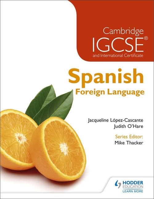 Cambridge IGCSE® Spanish Student Book 2nd Edition