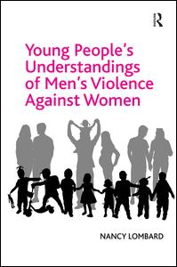 Young People's Understandings of Men's Violence Against Women