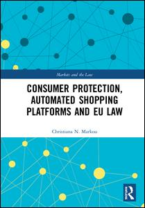 Consumer Protection, Automated Shopping Platforms and EU Law