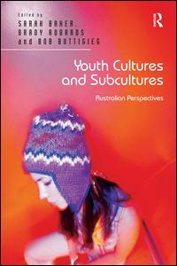 Youth Cultures and Subcultures
