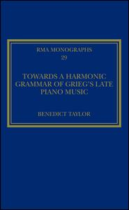 Towards a Harmonic Grammar of Grieg's Late Piano Music