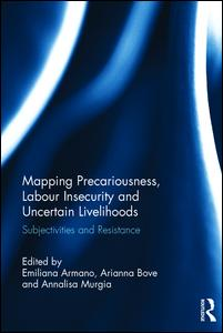 Mapping Precariousness, Labour Insecurity and Uncertain Livelihoods