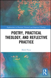 Poetry, Practical Theology and Reflective Practice
