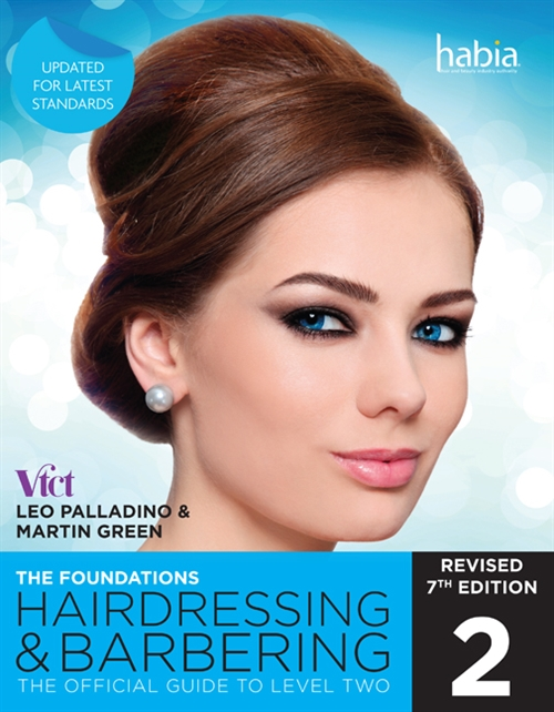 Hairdressing and Barbering, The Foundations : The Official Guide to Level 2
