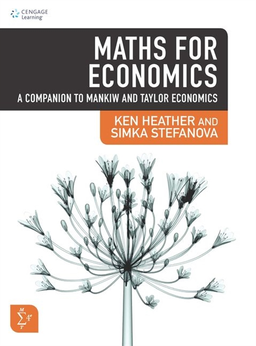 Maths for Economics : A Companion to Mankiw and Taylor Economics