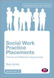 Social Work Practice Placements: Critical and Reflective Approaches