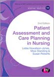 Patient Assessment and Care Planning in Nursing 2ed