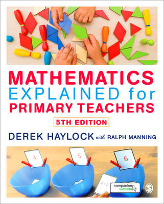 Mathematics Explained Bundle of 9781446285879 Mathematics Explained for Primary Teachers with ebook 5ed and 9781446285947 Student Workbook for Mathematics Explained 2ed