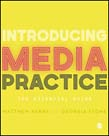 Introducing Media Practice: The Essential Guide