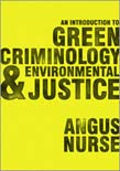 Introduction to Green Criminology and Environmental Justice