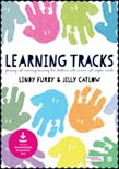 Learning Tracks: Planning and Assessing Learning for Children with Severe and Complex Needs