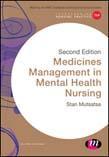 Medicines Management in Mental Health Nursing 2ed
