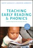 Teaching Early Reading and Phonics: Creative Approaches to Early Literacy 2ed