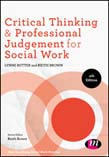 Critical Thinking and Professional Judgement in Social Work 4ed