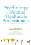 Psychology for Nursing and Healthcare Professionals: Developing Compassionate Care