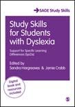 Study Skills for Students with Dyslexia: Support for Specific Learning Differences (SpLDs) 3ed