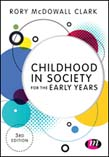 Childhood in Society for the Early Years 3ed