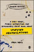 Very Short, Fairly Interesting and Reasonably Cheap Book About Studying Organizations 4ed