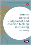 Clinical Judgement and Decision Making in Nursing 3ed