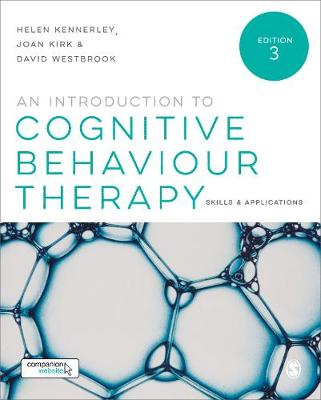 Introduction to Cognitive Behaviour Therapy: Skills and Applications 3ed
