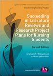 Succeeding in Literature Reviews and Research Project Plans for Nursing Students 3ed